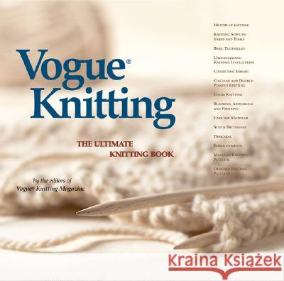 Vogue(r) Knitting the Ultimate Knitting Book Vogue Knitting Magazine 9781931543163 Sixth & Spring Books - książka