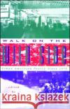 Walk on the Wild Side: Urban American Poetry Since 1975 Nicholas Christopher Nicholas Christopher 9780020427254 Touchstone Books