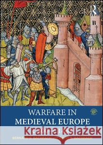 Warfare in Medieval Europe C.400-C.1453 Bernard S., Professor Bachrach David Bachrach 9781138887664 Routledge - książka