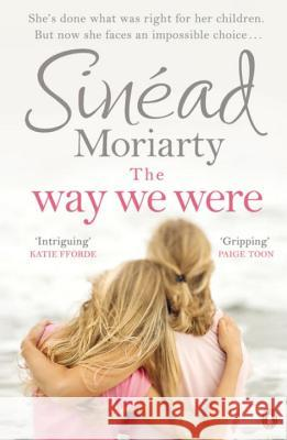 Way We Were Sinad Moriarty 9780241970720 PENGUIN GROUP - książka
