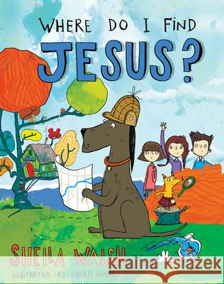 Where Do I Find Jesus? Sheila Walsh Sarah Horne 9781433688065 B&H Publishing Group - książka