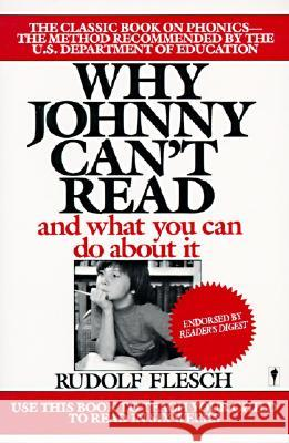 Why Johnny Can't Read?: And What You Can Do about It Rudolph Flesch 9780060913403 HarperCollins Publishers - książka