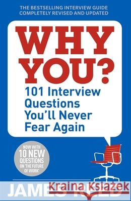 Why You? 101 Interview Questions You'll Never Fear Again Reed James 9780241297131  - książka