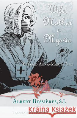 Wife Mother & Mystic: Blessed Anna-Maria Taigi  9780895550583  - książka