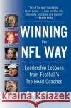 Winning the NFL Way: Leadership Lessons from Footballs Top Head Coaches