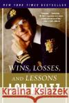 Wins, Losses, and Lessons Lou Holtz 9780060840815 HarperEntertainment