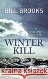 Winter Kill Bill Brooks 9781683242512 Western Series Level II (24)