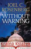 Without Warning - audiobook Joel C. Rosenberg 9781491587690 Brilliance Audio