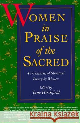 Women in Praise of the Sacred Jane Hirshfield 9780060925765 Harper Perennial - książka