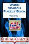 Word Search Puzzle Book: Volume 1