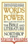 Words with Power: Being a Second Study The Bible and Literature