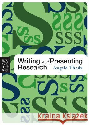 Writing and Presenting Research Angela Thody 9781412902939  - książka