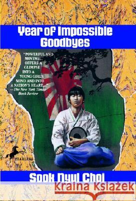 Year of Impossible Goodbyes Sook Nyul Choi 9780440407591 Yearling Books - książka