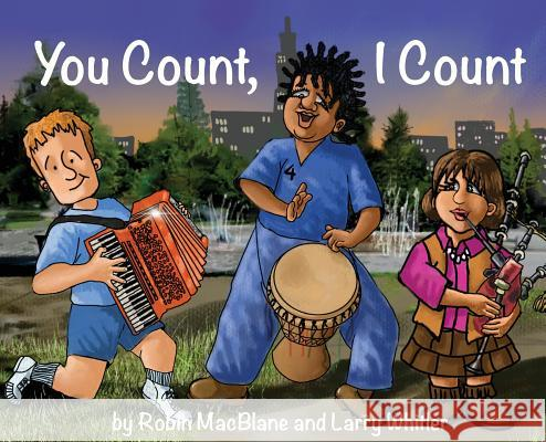 You Count, I Count: Your Life Has Purpose Robin Macblane Larry Whitler Larry Whitler 9780578464909 Robin and the Giant - książka