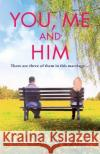 You, Me and Him Alice Peterson 9781786480613 Quercus Publishing