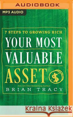 Your Most Valuable Asset - audiobook Brian Tracy Brian Tracy 9781536624137 Brilliance Audio - książka